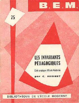 Les invariants pédagogiques de Celestin Freinet