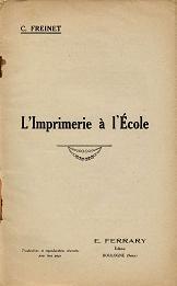 Célestin Freinet, L'imprimerie à l'école (1927)