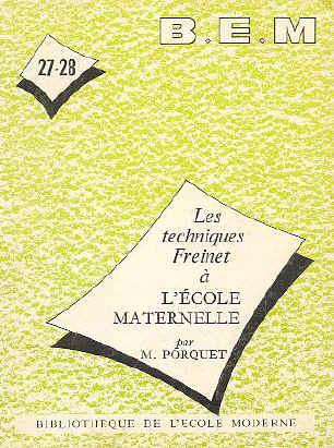 Bem 27 28 Les Techniques Freinet à L école Maternelle